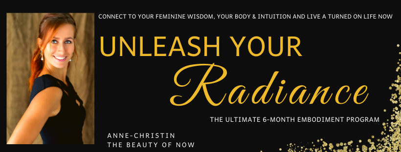 Unleash Your Radiance VIP Embodiment Coaching - The Beauty of Now
